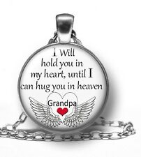 GRANDPA Until I Can Hug You In Heaven Necklace Pendant Memorial In Memory Of