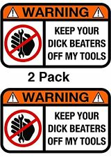 Keep Your DB off My Tools Funny Humor Decal Sticker 2 Pack by Atomic Market