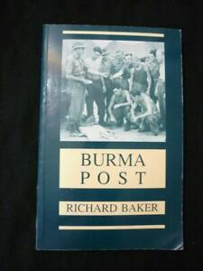BURMA POST by RICHARD BAKER