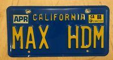 "CALIFORNIA ICONIC BLUE VANITY AUTO  LICENSE PLATE "" MAX HDM "" CA MAX HEAD ROOM"