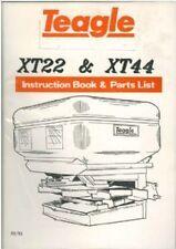 Teagle Fertiliser Spreader XT22 & XT44 Operators Manual with Parts List