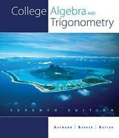 College Algebra and Trigonometry: College Algebra and Trigonometry (P.D.F)