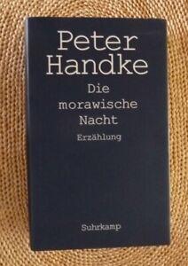 Die morawische Nacht von Peter Handke (2008, Gebundene Ausgabe)