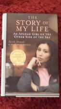 THE STORY OF MY LIFE: AN AFGHAN GIRL ON THE OTHER SIDE OF THE SKY (First Edition