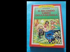 RUDYARD KIPLING: IL SECONDO LIBRO DELLA GIUNGLA (1° ed. 1987)