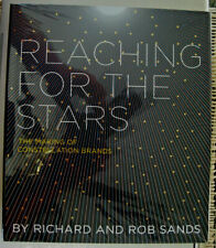 Reaching for the Stars: The Making of Constellation Brands 2013 Hardcover Sealed