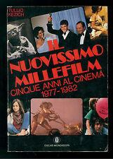 KEZICH TULLIO IL NUOVISSIMO MILLEFILM CINQUE ANNI AL CINEMA 1977-1982 MONDADORI
