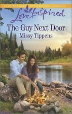The Guy Next Door (Love Inspired), Tippens, Missy, Good Book