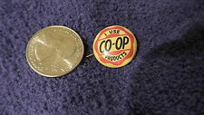 Vintage ADVERTISING PINBACK, I Use CO-OP Products, 5/8""