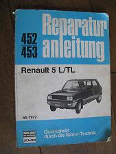 Reparaturanleitung R5, Renault 5/TL ab 1972