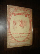 TRAITS HEROÏQUES DE L'ARMEE FRANÇAISE - Patriotisme - Coll Livres roses jeunesse