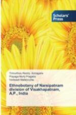 Ethnobotany of Narsipatnam Division of Visakhapatnam, A. P. , India by...