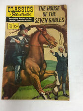 Classics Illustrated Comic Book #52 House of the Seven Gables HRN 167 Ed#7 G/VG