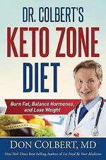 Dr. Colbert's Keto Zone Diet: Burn Fat, Balance Appetite Hormones, and Lose Weig
