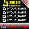 X4 @ YOUR INSTAGRAM NAME FUNNY CAR VAN VINYL STICKER EURO JDM VAG DUB SHOW DECAL