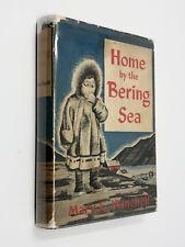 HOME BY THE BERING SEA  HC/DJ 1951 MARY WINCHELL   INUIT ARCTIC ALASKA