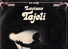 LUCIANO TAJOLI  doppio disco 2 LP 33 giri MADE in ITALY  UN MITO 1940 1980