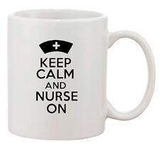 Keep Calm And Nurse On Hospital Medical Doctor Funny Ceramic White Coffee Mug