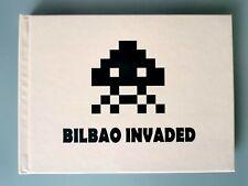 Invader - Bilbao Invaded - 1ere Edition - Rare