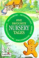 Five Favourite Nursery Tales (Favourite nursery tales SL1), , Very Good Book