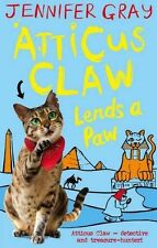 Atticus Claw Lends a Paw (Atticus Claw: World's Greatest Cat Detective),Jennife
