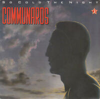 "Communards 7"" So Cold The Night - France (VG+/EX)"