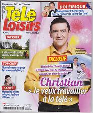 TELE LOISIRS N°1612 CHRISTIAN LES 12 COUPS DE MIDI DOSSIER LA MAISON BLANCHE