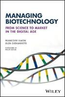 The Business of Biotechnology by Francoise Simon, Glen Giovannetti