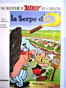 ⁶  LA SERPE D'OR (de Goscinny et Uderzo)-Dargaud Editeur