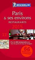 NEW MICHELIN Guide Paris & ses environs 2015: Restaurants (Michelin Red Guide)
