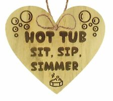 Hot Tub Sit Sip Simmer Shabby Chic Novelty Garden Pool Jacuzzi Plaque Sign gift