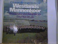 WESTLANDS MANNENKOOR [ PIET STRUIJK ] O HEER DIE ONZEVADER ZIJT HOLLAND LP'