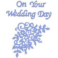 Sweet Dixie On Your Wedding Day Die cardmaking sentiment invitation emboss craft