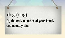 Funny Dog Pet Definition Humour Plaque Wall Sign Gift Present Family