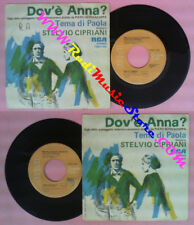 LP 45 7'' STELVIO CIPRIANI Dov'e' anna?Tema di paola 1976 italy RCA no cd mc dvd