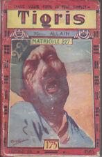 C1 Marcel ALLAIN - TIGRIS XIII - MATRICULE 227 -  1929