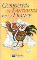 Livre curiosités et fantaisies de la France 1997 book