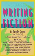 The Complete Guide to Writing Fiction by Barnaby Conrad, Santa Barbara Writers