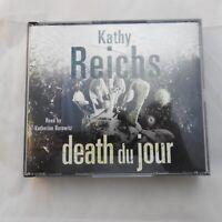 Kathy Reichs - Death du Jour audio on 5 CDs read by Katherine Borowitz Bones