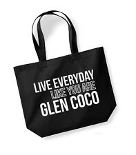 Live Everyday Like You Are Glen Coco - Large Canvas Tote Bag - Mean Girls Candy