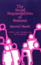The Social Responsibilities of Business: Company and Community, 1900-1-ExLibrary