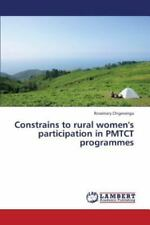 Constrains to Rural Women's Participation in Pmtct Programmes by Chigevenga...