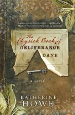 The Physick Book Of Deliverance by Katherine Howe Hardcover