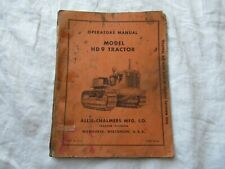 Allis Chalmers HD9 HD 9 tractor operator's manual