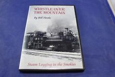 RARE Whistle over the Mountain Steam Logging In Smoky Mountains DVD Railroad DVD