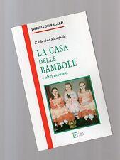 """la casa delle bambole - libreria dei ragazzi - La spiga"""" - libri nuovi"""
