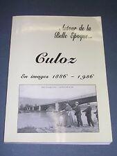 Ain Monographie illustrée de la ville de Culoz dans l'Ain