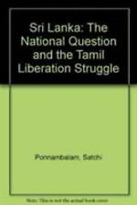 Sri Lanka: National Conflict and the Tamil Liberation Struggle-ExLibrary