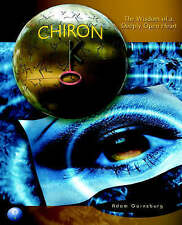 Chiron: The Wisdom of a Deeply Open Heart by Adam Gainsburg (Paperback / softba…