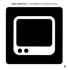 "KARL BARTOS 15 Minutes of Fame (2016) - 7"" / Vinyl - Limited (Kraftwerk)"